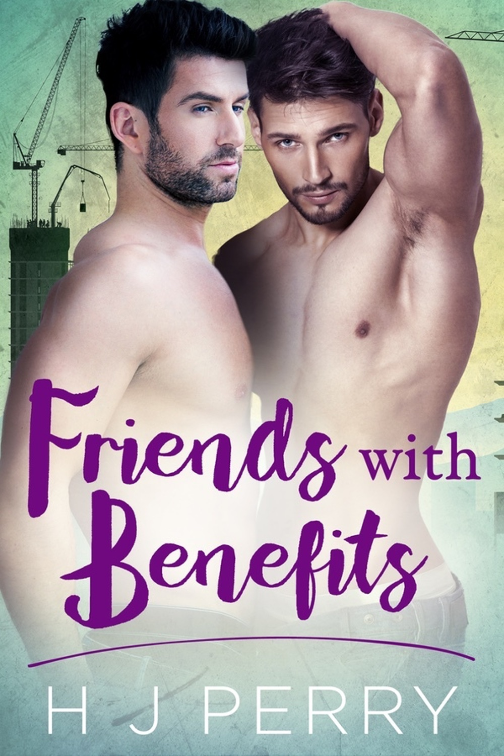 Friends with Benefits by H J Perry